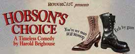 Roughcast Theatre present Hobson's Choice