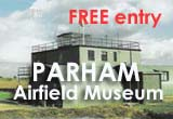 Parham Airfield Museum open Sundays FREE! Entrance