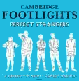 Cambridge Footlights ~ Perfect Strangers